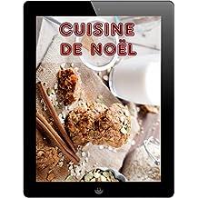 Cuisine de Noël: Les 333 meilleures recettes pour les vacances (French Edition)