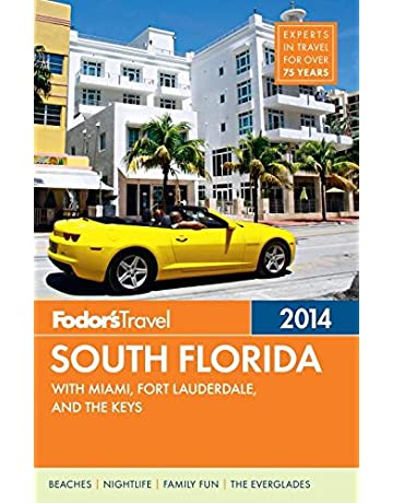 Fodors South Florida 2014: with Miami, Fort Lauderdale, and the Keys (Full