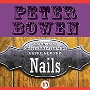 Nails: A Montana Mystery featuring Gabriel Du Pré, Book 13 | Peter Bowen
