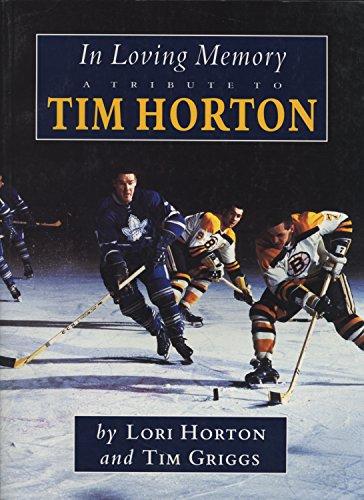 In Loving Memory: A Tribute to Tim Horton