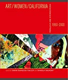 img - for Art/Women/California, 1950 2000: Parallels and Intersections (San Jose Museum of Art) book / textbook / text book