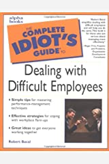 The Complete Idiot's Guide to Dealing with Difficult Employee Paperback