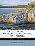 img - for Gynakologisches Vademecum, Fur Studirende Und Aerzte... (German Edition) book / textbook / text book