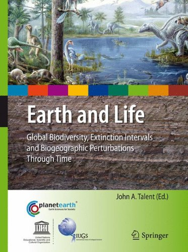 Earth and Life: Global Biodiversity, Extinction Intervals and Biogeographic Perturbations Through Time (International Ye