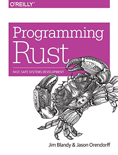 Programming Rust: Fast, Safe Systems Development by O'Reilly Media