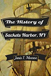 The History of Sackets Harbor, New York