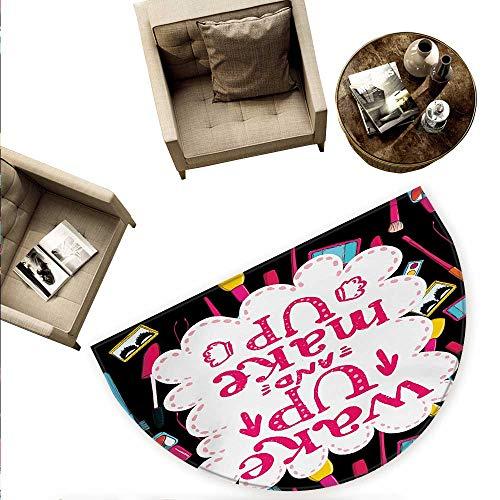 Quote Semicircular Cushion Witty Saying Wake Up Make Up with Cosmetic Icons Lipstick Mascara and Nail Polish Entry Door Mat H 63