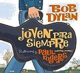 Joven para Siempre, Bob Dylan, 8498014298