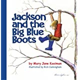 Jackson and the Big Blue Boots