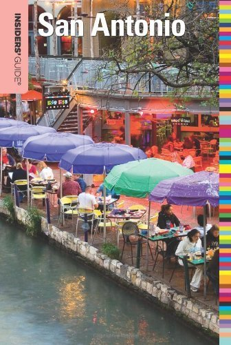 Insiders' Guide? to San Antonio (Insiders' Guide Series) by Paris Permenter - Antonio Malls Shopping San