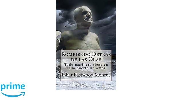 Rompiendo Detrás de las Olas (Spanish Edition)