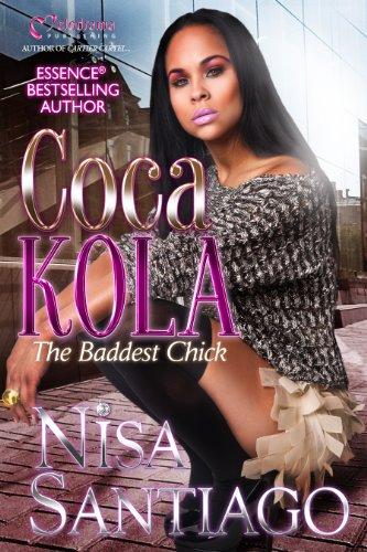 Coca Kola (The Baddest Chick) Part - The Baddest Chick