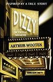 Dizzy, Arthur Wooten, 0985052945
