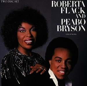 Roberta Flack, Peabo Bryson - Live & More - Amazon.com Music  Roberta Flack, ...