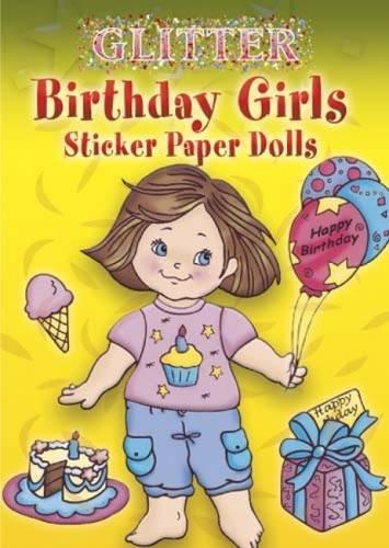 Birthday Girls Sticker Paper Dolls (Dover Little Activity Books Paper (Girls Sticker Paper Dolls)