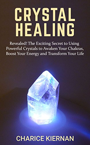 #freebooks – [Kindle] Crystal Healing: Revealed! The Exciting Secret to Using Powerful Crystals – FREE until December 8th