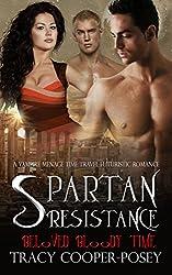 Spartan Resistance (Beloved Bloody Time Book 6)
