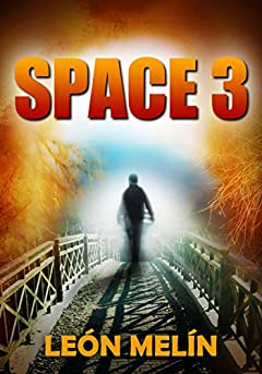 Space 3 (Space 3 Trilogy Book 1)