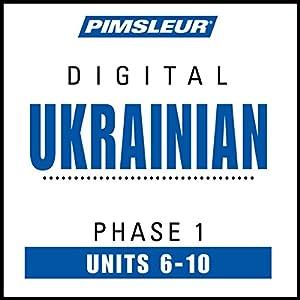 Ukrainian Phase 1, Unit 06-10 Audiobook