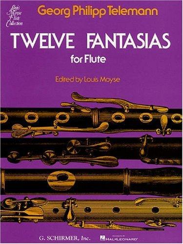 Twelve Fantasias for Solo Flute (Telemann Flute)