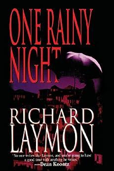 One Rainy Night by [Laymon, Richard]