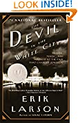 #6: The Devil in the White City: Murder, Magic, and Madness at the Fair That Changed America