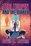 Teri Turpin and the Author, David C. Lawton, 160441832X