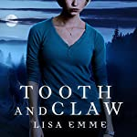 Tooth and Claw: Harry Russo Diaries Series, Book 2 | Lisa Emme