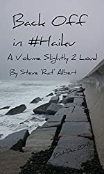 Back Off in Haiku: A Volume Slightly 2 Loud