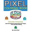 Pixel Coloring Book: Bracelet Templates 6 Essential sizes