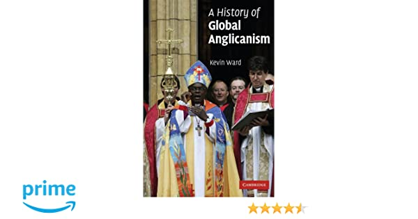 Amazon com: A History of Global Anglicanism (Introduction to