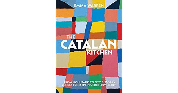 Amazon.com: The Catalan Kitchen: From mountains to city and ...