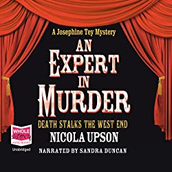 An Expert In Murder: Josephine Tey Series, Book 1