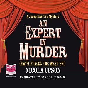An Expert In Murder: Josephine Tey Series, Book 1 Hörbuch