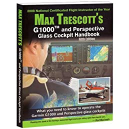 max trescott s g1000 and perspective glass cockpit handbook 5th rh amazon com Garmin G1000 Pilot's Guide Generac G1000 Parts Breakdown