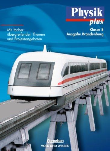 Physik plus - Brandenburg - Bisherige Ausgabe: 8. Schuljahr - Schülerbuch
