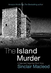 The Island Murder (The Reluctant Detective Mysteries Book 2) (English Edition)