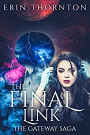 The Final Link (The Gateway Saga Book 1)