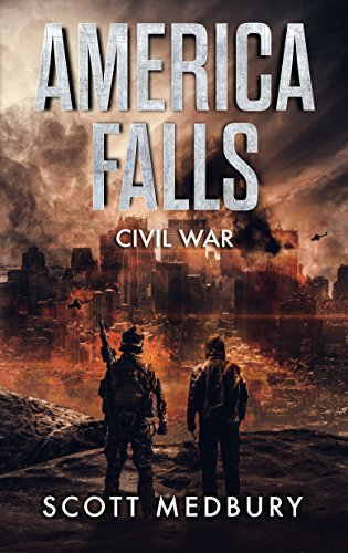 Civil War (America Falls Book 6) by [Medbury, Scott]