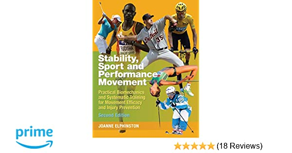 stability sport performance movement 2nd practical biomechanics and systematic training for movement efficacy and injury prevention