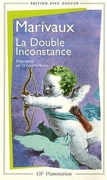 La double inconstance par Marivaux