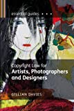 img - for Copyright Law for Artists, Photographers and Designers (Essential Guides) by Gillian Davies (2010-12-01) book / textbook / text book