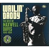 Wailin' Daddy: Best Of Maxwell Davis 1945-1959 (3CD)