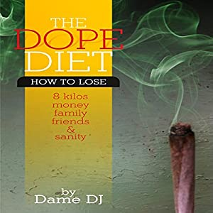 The Dope Diet Audiobook