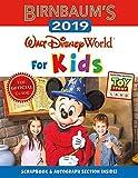 Birnbaum s 2019 Walt Disney World for Kids (Birnbaum Guides)