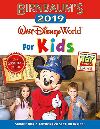 Birnbaum's 2019 Walt Disney World for Kids (Birnbaum Guides) (Best Time To Travel To Disney World)
