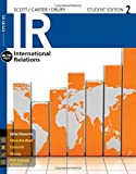 img - for IR (with CourseMate, 1 term (6 months) Printed Access Card) (New, Engaging Titles from 4LTR Press) by Scott, James M., Carter, Ralph G., Drury, A. Cooper (January 1, 2015) Paperback book / textbook / text book