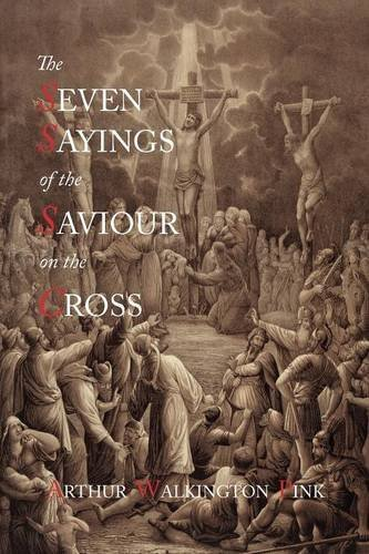 Download The Seven Sayings of the Saviour on the Cross PDF