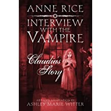 Interview with the Vampire: Claudia's Story: A dark and beautiful graphic novel adaptation of a cult classic (English Edition)