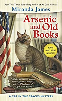 Arsenic and Old Books (Cat in the Stacks Mystery Book 6) by [James, Miranda]